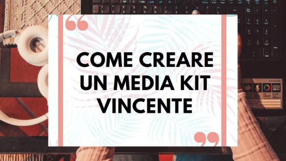 come creare un media kit vincente